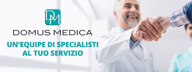 Domus Medica Un'Equipe di specialisti